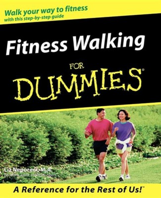 Fitness Walking for Dummies  -     By: Liz Neporent