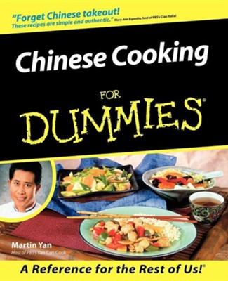 Chinese Cooking for Dummies  -     Edited By: Linda Ingroia     By: Martin Yan