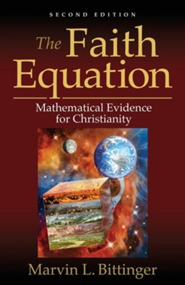 The Faith Equation  -     By: Marvin L. Bittinger