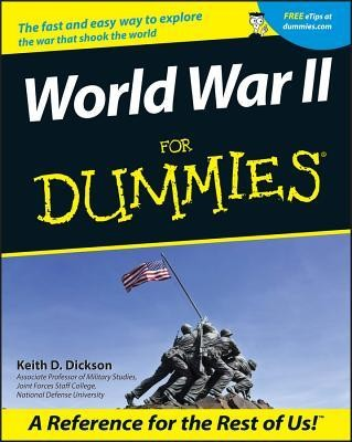 World War II for Dummies.  -     By: Keith D. Dickson