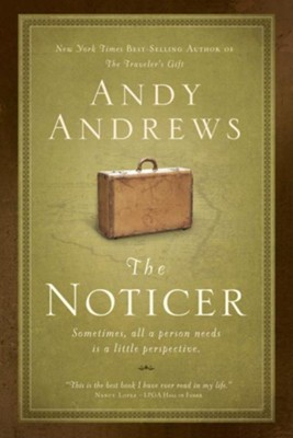 The Noticer: Sometimes, all a person needs is a little perspective - unabridged audiobook on CD  -     Narrated By: Andy Andrews     By: Andy Andrews