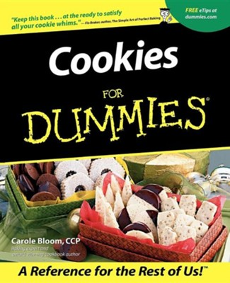Cookies for Dummies  -     By: Carole Bloom CCP