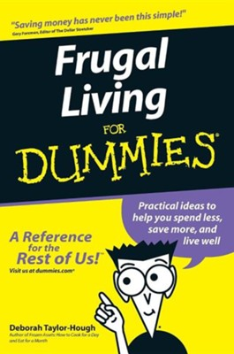 Frugal Living for Dummies  -     By: Deborah Taylor-Hough