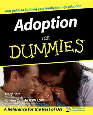 Adoption for Dummies  -     By: Tracy Barr, Katrina Carlisle