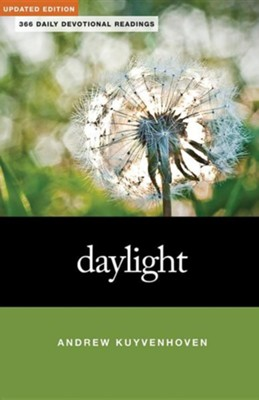 Daylight: 366 Daily Devotional ReadingsUpdated Edition  -     By: Andrew Kuyvenhoven
