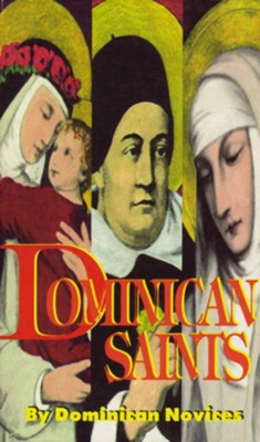 Dominican Saints  -     By: Dominican Novices