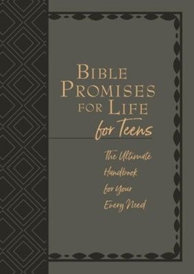 Bible Promises for Life for Teens: The Ultimate Handbook for Your Every Need  -