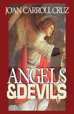 Angels and Devils  -     By: Joan C. Cruz