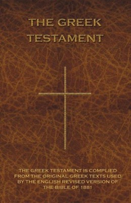 The Greek Testament: Novum Testamentum Graece  -     By: E. Palmer