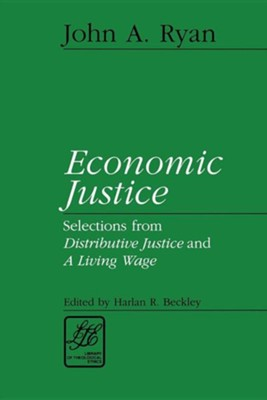 Economic Justice   -     By: John A. Ryan, Harlan R. Beckley