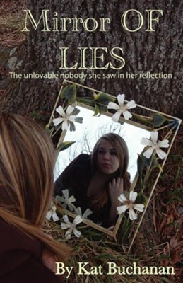 Mirror of Lies  -     By: Kat Buchanan