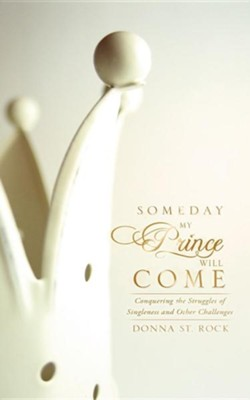 Someday My Prince Will Come  -     By: Donna St. Rock