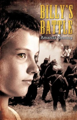 Billy's Battle  -     By: Amanda Fleming