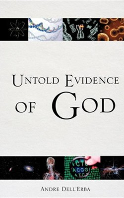 Untold Evidence of God  -     By: Andre Dell'erba