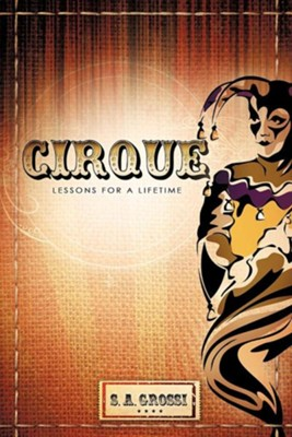 Cirque  -     By: S.A. Grossi