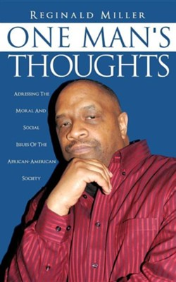One Man's Thoughts  -     By: Reginald Miller