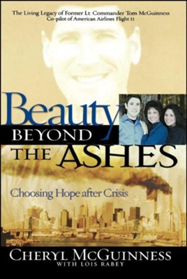 Beauty Beyond the Ashes: Choosing Hope After Crisis  -     By: Cheryl McGinness