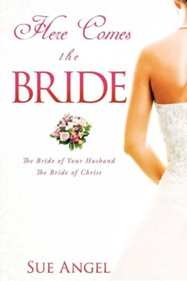 Here Comes the Bride  -     By: Sue Angel