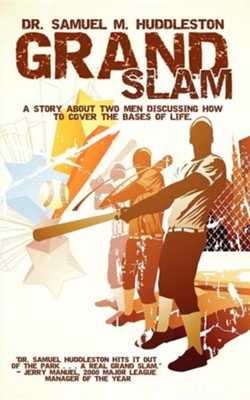Grand Slam  -     By: Dr. Samuel M. Huddleston