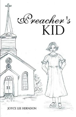 Preacher's Kid  -     By: Joyce Lee Herndon