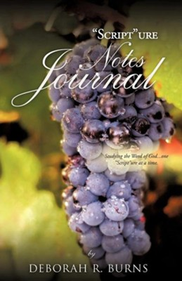 Scripture Notes Journal  -     By: Deborah R. Burns