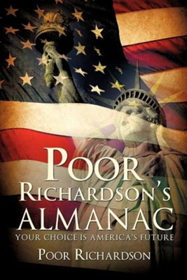 Poor Richardson's Almanac  -     By: Poor Richardson