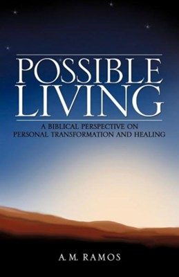 Possible Living  -     By: A.M. Ramos