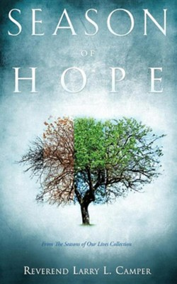 Season of Hope  -     By: Reverend Larry L. Camper