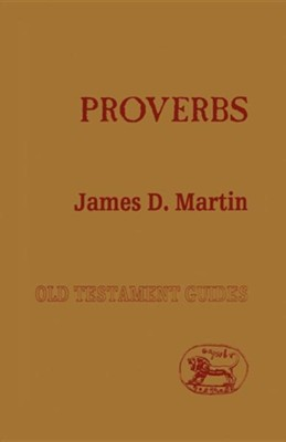 Proverbs  -     By: James D. Martin