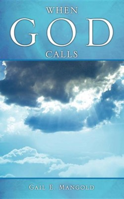 When God Calls  -     By: Gail E. Mangold