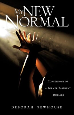 My New Normal  -     By: Deborah Newhouse