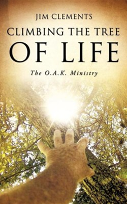 Climbing the Tree of Life  -     By: Jim Clements
