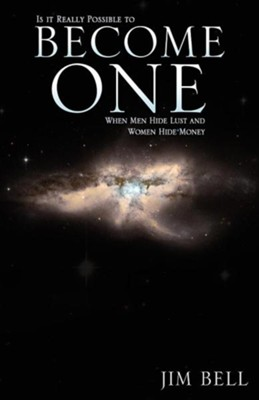 Become One  -     By: Jim Bell