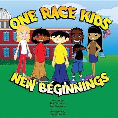 One Race Kids New Beginnings  -     By: R. Sarmiento     Illustrated By: D. Smith