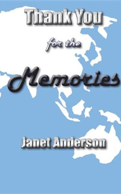 Thank You for the Memories  -     By: Janet Anderson