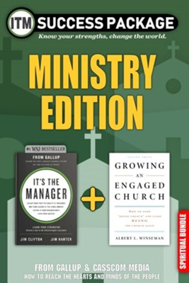 It's the Manager Success Package: Ministry Edition  -     By: Jim Clifton, Jim Harter