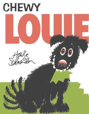 Chewy Louie  -     By: Howie Schneider