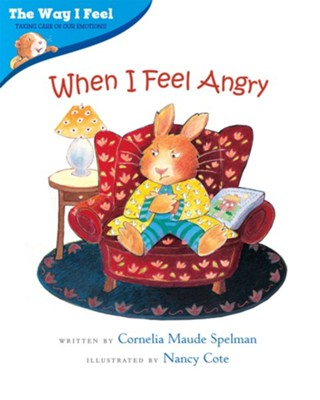When I Feel Angry  -     By: Cornelia Maude Spelman     Illustrated By: Nancy Cote
