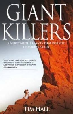 Giant Killers  -     By: Tim Hall