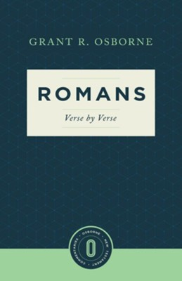 Romans Verse by Verse: Osborne New Testament Commentaries   -     By: Grant R. Osborne