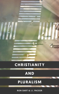 Christianity and Pluralism  -     By: Ronnie Dart