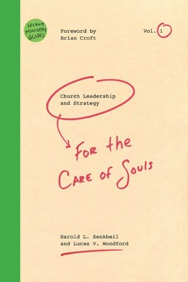 Church Leadership & Strategy: For the Care of Souls  -     By: Harold L. Senkbeil