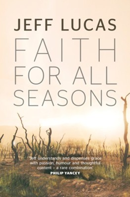 Faith For All Seasons  -     By: Jeff Lucas