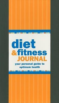 Diet & Fitness Journal: Your Personal Guide to Optimum Health  -     By: Claudine Gandolfi     Illustrated By: Kerren Barbas Steckler