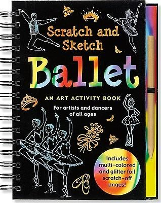 Ballet Scratch and Sketch: An Art Activity Book for Artists and Dancers of All Ages  -     By: Mara Conlon     Illustrated By: Martha Day Zschock