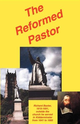 The Reformed Pastor (Sovereign Grace Publishers)   -     By: Richard Baxter