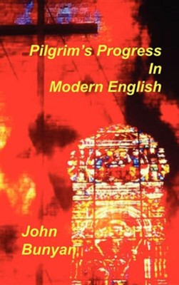 Pilgrim's Progress in Modern English  -     By: John Bunyan