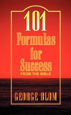 101 Formulas for Success   -     By: George Blom