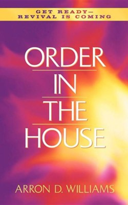Order In the House   -     By: Arron D. Williams