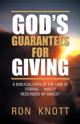 God's Guarantees for Giving  -     By: Ron Knott